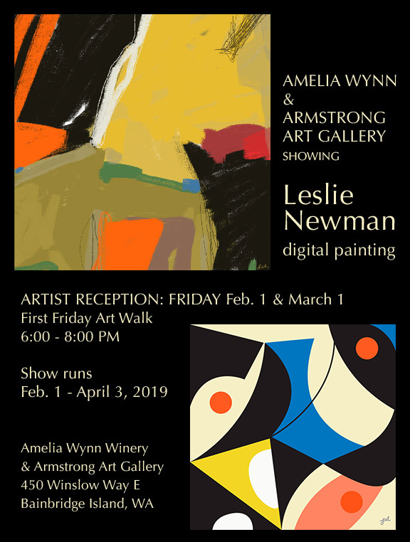 Amelia Wynn & Armstrong Art Gallery showing Leslie Newman, digital painting, Artist reception: Friday Feb 1 & March 1, First Friday Art Walk 6-8 pm, Show runs Feb. 1–April 3, 2019